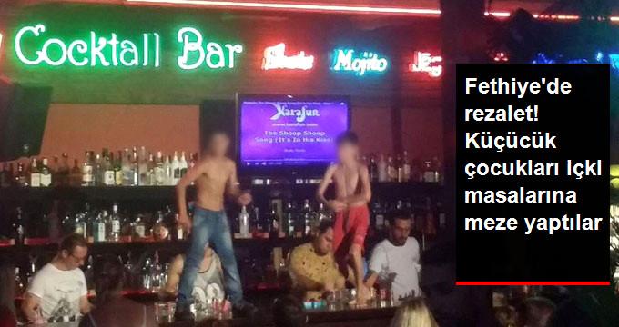 Fethiye'de Büyük Skandal! Barda Eğlence Adı Altında Çocukları Dans Ettiriyorlar!