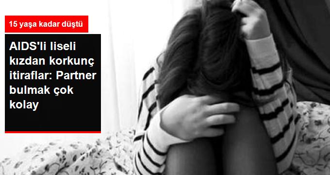 HIV Virüsü 15  Yaşa Kadar Düştü! AIDS Hastası Liseli Kızın İtirafları Tehlikeyi Gözler Önüne Serdi!