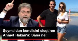 Acun'un Sevgilisi Şeyma Subaşı'dan Kendisini Eleştiren Ahmet Hakan'a Sert Yanıt: Sana Ne!