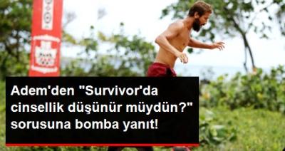 Adem Kılıççı'dan Survivor Adası'nda Cinsellik İtirafı