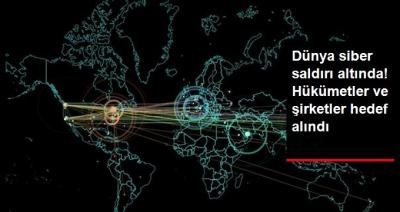 Dünyada Siber Saldırı Kabusu Yeniden Başladı! Hükümet Ağları ve Şirketlere Saldırıyorlar!