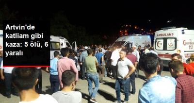 Feci Kaza! Artvin'de Kamyonet Devrildi: 5 Ölü, 6 Yaralı