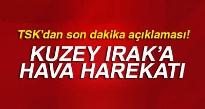 Son Dakika! Türk Jetleri Kuzey Irak'a Girdi, PKK Kamplarına Bomba Yağdırıldı
