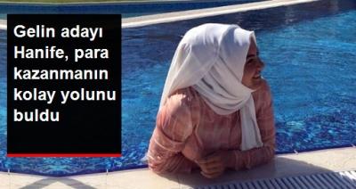 Sosyal Medya Fenomeni Haline Gelen Gelin Adayı Hanife Paraya Para Demiyor!