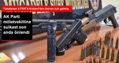 Suruç'ta Suikast İçin Gelen 4 Terörist Yakalandı! Hedeflerinde Ak Parti Milletvekili Yıldız Vardı!
