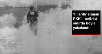 Yıllardır Aranan PKK'lı Terörist Edirne'de Sınırda Yakalandı! Yakalanma Anları Saniye Saniye Görüntülendi!
