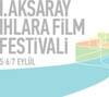 1. Aksaray Ihlara Film Festivali
