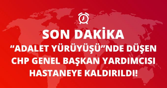 Adalet Yürüyüşünde Düşen CHP Genel Başkan Yardımcısı Tekin Bingöl Hastaneye Kaldırıldı!