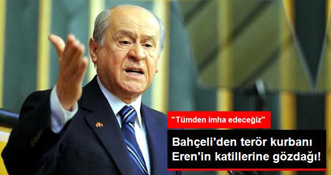 MHP Lideri Bahçeli'den, Şehit Düşen Eren İçin Mesaj!