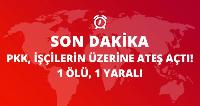 PKK Şırnak'ta Şantiyede Çalışan İşçilere Ateş Açtı: 1 Ölü, 1 Yaralı!