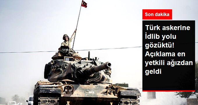 Son Dakika! Cumhurbaşkanlığı Sözcüsü İbrahim Kalın Açıkladı: Türk Askeri İdlib'e Gidebilir!
