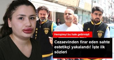 Cezaevinden Firar Eden Sahte Estetikçi Yunanistan'a Kaçmak İsterken Yakalandı