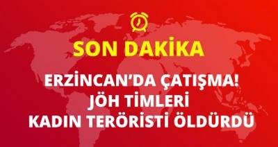 Erzincan'da Güvenlik Güçleri PKK'lı Teröristlerle Sıcak Temas Sağladı! Kadın Terörist Öldürüldü!