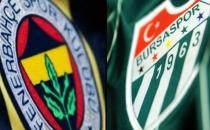 Fenerbahçe- Bursaspor Maçı İlk 11'ler Belli Oldu