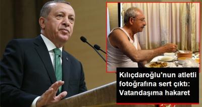 """Kılıçdaroğlu'nun Atletli Fotoğrafına Erdoğan Yorumu: """"Vatandaşıma Hakarettir"""""""