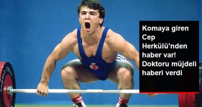 Komaya Giren Milli Sporcu Naim Süleymanoğlu'ndan Güzel Haber: Şuuru Açıldı