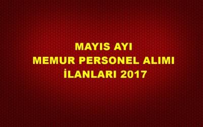 Mayıs Ayı Kamuya Memur Personel Alımı 2017