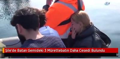 Şile'de Geçtiğimiz Hafta Batan Gemideki Mürettebattan 3'ünün Daha Cesedi Çıkarıldı