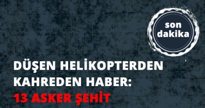 Şırnak'ta Düşen Helikopterle İlgili TSK ve Hükümetten Ardarda Açıklamalar!