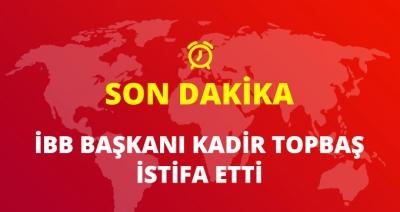 Son Dakika! Ak Parti Tarihinde Bir İlk! Kadir Topbaş İstifa Etti!