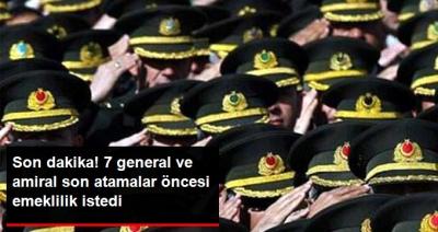 Son Dakika! TSK'da Son Atamalar Öncesi 7 General ve Amiral Emekliliklerini İstedi